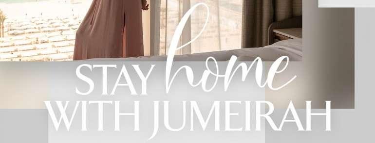 Активная самоизоляция с Jumeirah Hotels & Resorts